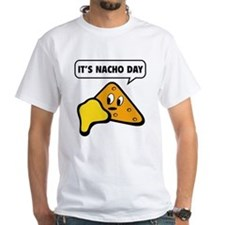 It's Nacho Day Shirt