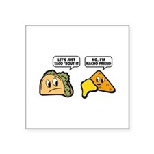 "Let's Just Taco 'Bout It Square Sticker 3"" x 3"""