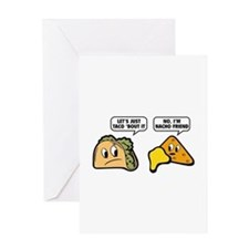 Let's Just Taco 'Bout It Greeting Card