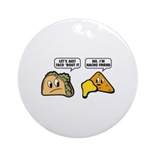 Let's Just Taco 'Bout It Ornament (Round)