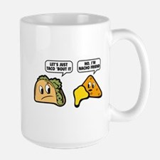 Let's Just Taco 'Bout It Large Mug