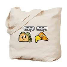 Let's Just Taco 'Bout It Tote Bag