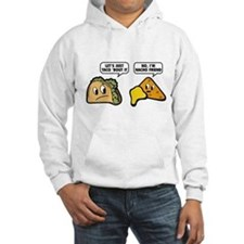 Let's Just Taco 'Bout It Hoodie