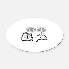 Let's Just Taco 'Bout It Oval Car Magnet