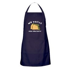My Tacos Are The Best Apron (dark)