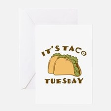 It's Taco Tuesday Greeting Card