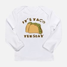 It's Taco Tuesday Long Sleeve Infant T-Shirt