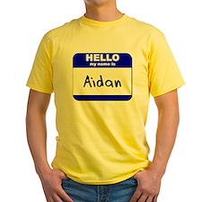hello my name is aidan T