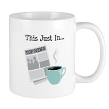 This Just In... Mugs