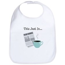 This Just In... Bib