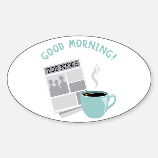 Good Morning! Decal