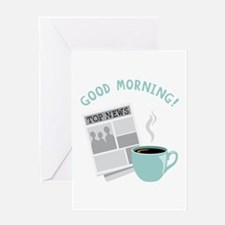Good Morning! Greeting Cards
