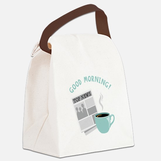Good Morning! Canvas Lunch Bag