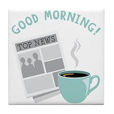 Good Morning! Tile Coaster