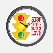 Stop In The Name Of Love Wall Clock