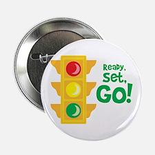 """Ready, Set, Go! 2.25"""" Button"""
