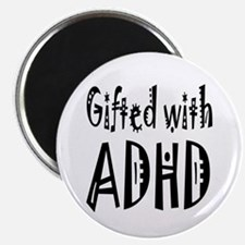"""Gifted with ADHD"" Magnet"