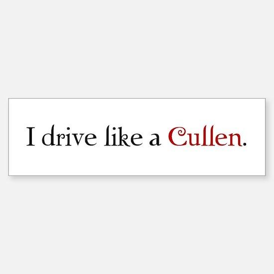 Drive Like a Cullen Sticker (Bumper)