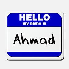 hello my name is ahmad  Mousepad