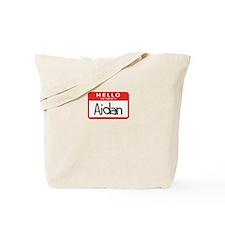 Hello Aidan Tote Bag