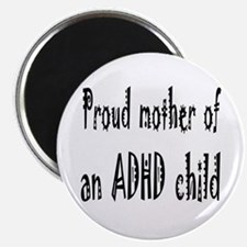 Magnet for the mother of an ADHD child
