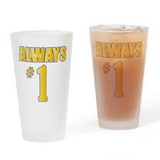 Always NR 1 Drinking Glass