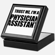 Trust Me, Im A Physician Assistant Keepsake Box