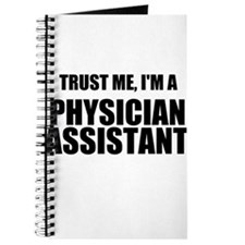 Trust Me, Im A Physician Assistant Journal