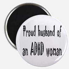 Magnet for the husband of an ADHD woman