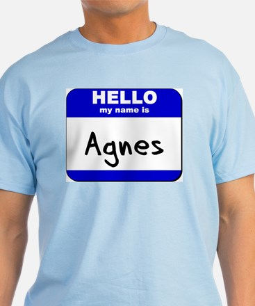 hello my name is agnes T-Shirt