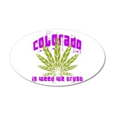 Colorado In Weed We Trust Wall Decal