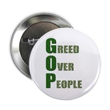 GOP Greed Over People Button