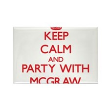 Keep calm and Party with Mcgraw Magnets