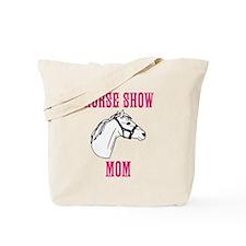 Horse Show Mom Tote Bag
