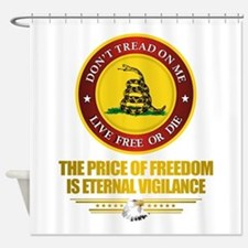 (DTOM) The Price of Freedom Shower Curtain