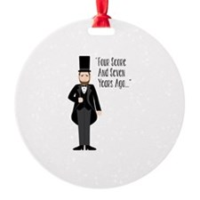 FOUR SCORE AND SEVEN YEARS AGO... Ornament