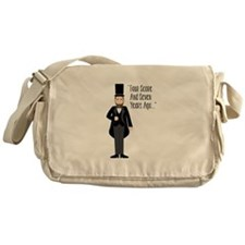 FOUR SCORE AND SEVEN YEARS AGO... Messenger Bag