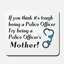 Tough Police Mom Mousepad