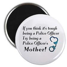 Tough Police Mom Magnet