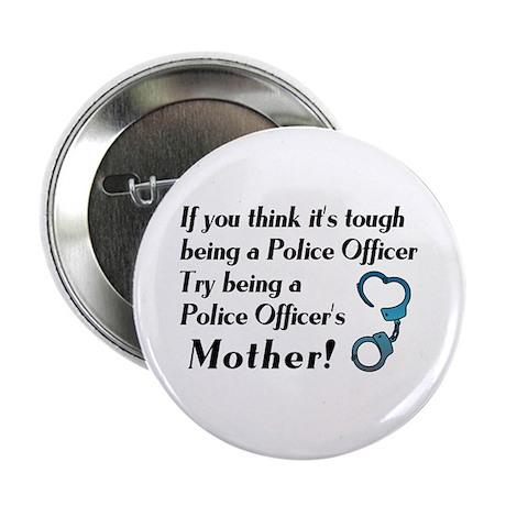 Tough Police Mom Button