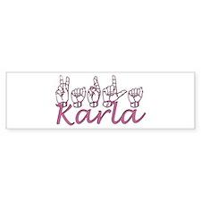 Karla Bumper Bumper Sticker