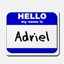 hello my name is adriel  Mousepad