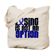 Losing Not Option Dysautonomia Tote Bag