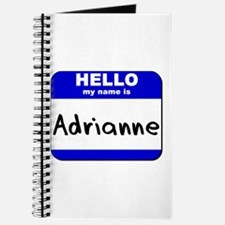 hello my name is adrianne Journal