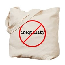 &Quot;No Inequality&Quot; Tote Bag
