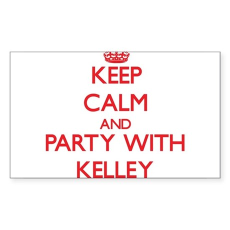 Keep calm and Party with Kelley Sticker