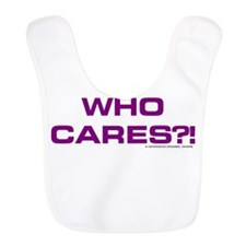 wHO cARES?! Bib