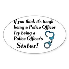 Tough Police Sister Oval Decal