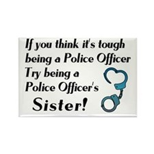 Tough Police Sister Rectangle Magnet