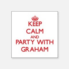 Keep calm and Party with Graham Sticker